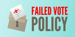 2019 Failed Vote Policy